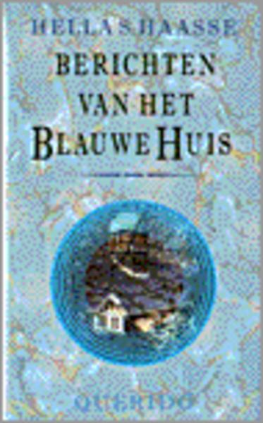 Berichten van het Blauwe Huis HAAS16 - LezersLounge: www.lezerslounge.nl/media/1792/Berichten-van-het-Blauwe-Huis-HAAS16