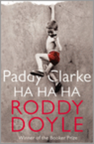 An analysis of the character of paddy in paddy clarke ha ha ha by roddy doyle