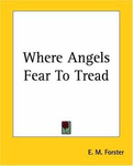 Where Angels Fear to Tread FORS 1