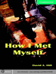 How I Met Myself HILD 1