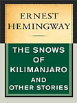 The Snows of Kilimanjaro and other stories HEM 1