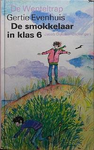 De smokkelaar in klas 6   EVEN 7