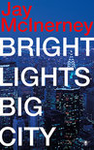 Bright Lights, Big City    MCI 1
