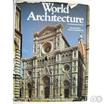 World Architecture; an illustrated history SISO 711