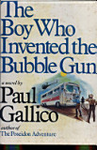 The Boy Who Invented the Bubble Gun GAL 4