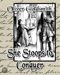 She Stoops to Conquer GOLD 1