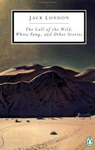 The Call of the Wild, White Fang, and Other Stories LON 4