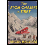 The Atom Chasers in Tibet MACV 1