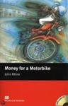 Money for a Motorbike MILNE 3