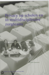 Privacy op scholen en in multidisciplinaire zorgteams SISO 323